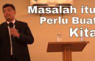 Masalah itu Perlu Buat Kita (Bapak Samuel Irwan Santoso)