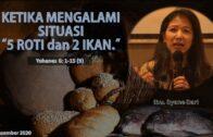 """Ketika Mengalami Situasi """"5 Roti dan 2 Ikan (Ibu. Syane Sari)"""